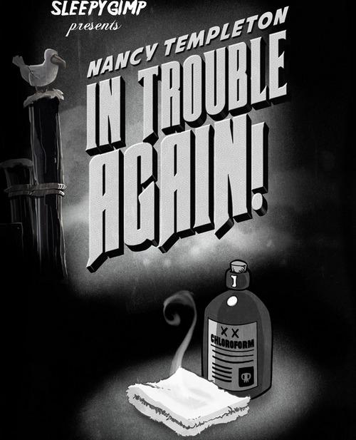 SleepyGimp -  Nancy Templeton - In Trouble Again