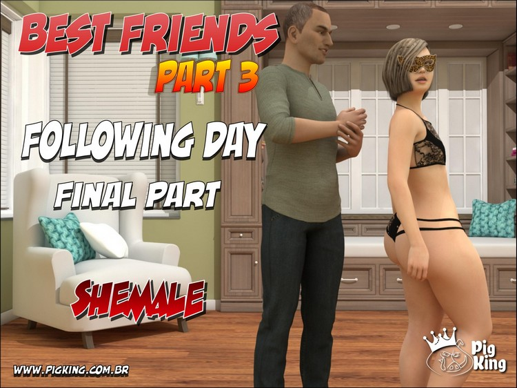 BEST FRIENDS PART 3 - PIGKING 3D Adult Comics