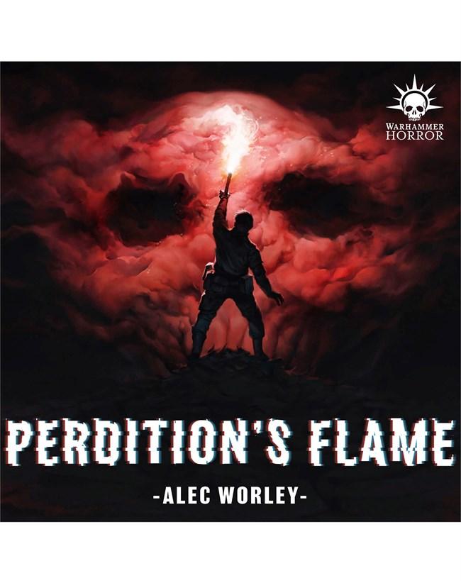 Warhammer 40K - Perdition's Flame -  Alec Worley