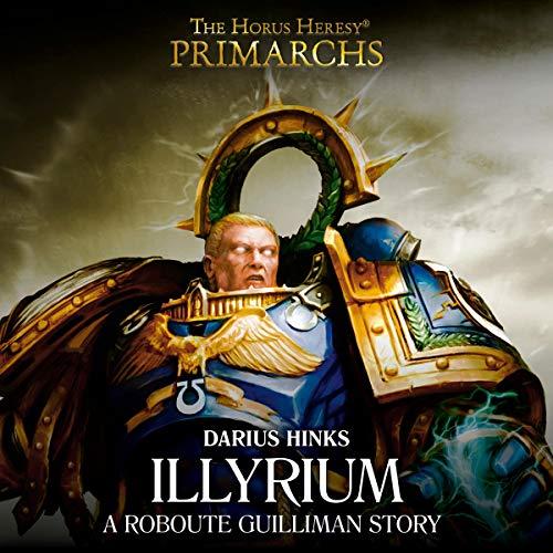 Warhammer 40K - Primarchs - Illyrium - Darius Hinks