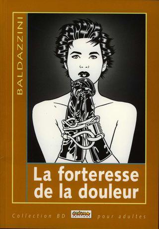 ROBERTO BALDAZZINI - LA FORTERESSE DE LA DOULEUR [FRENCH]