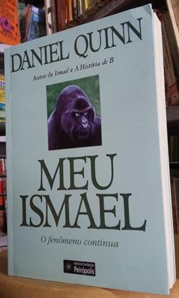 Meu Ismael, o fenômeno continua