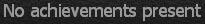 no achievements 2